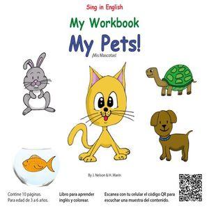 MY WORKBOOK MY PETS. MIS MASCOTAS