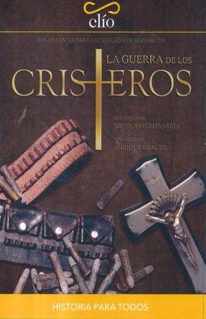 GUERRA DE LOS CRISTEROS, LA / CLIO / DVD