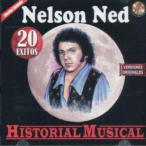 NELSON NED / HISTORIA MUSICAL 20 EXITOS