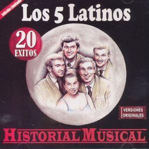 5 LATINOS, LOS / HISTORIA MUSICAL 20 EXITOS