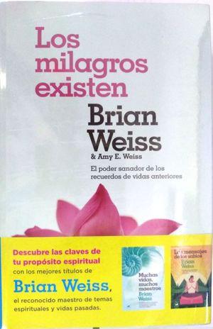Paquete Brian Weiss. Muchas vidas, muchos maestros / Los milagros existen / Los mensajes de los sabios