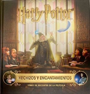 HARRY POTTER. HECHIZOS Y ENCANTOS / PD.