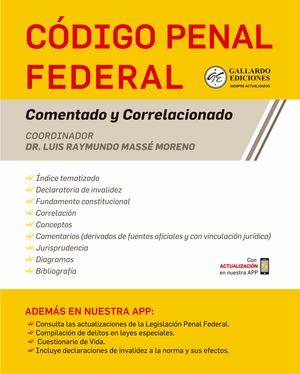 Código Penal Federal Comentado y Correlacionado 2021