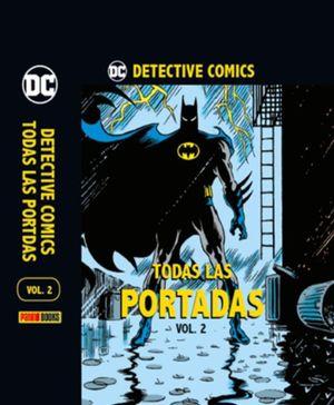 DETECTIVE COMICS. TODAS LAS PORTADAS / VOL. 2