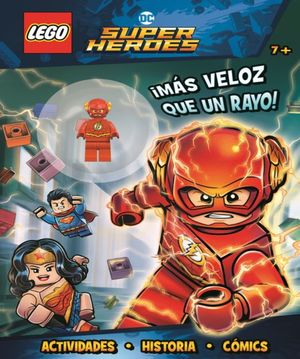 LEGO SUPER HEROES. MAS VELOZ QUE UN RAYO