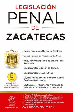 Legislación Penal de Zacatecas 2021 / 2 ed.