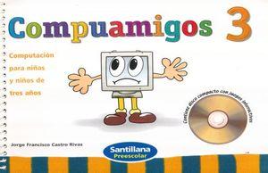 PAQ. COMPUAMIGOS 3. PREESCOLAR (LIBRO + CD)
