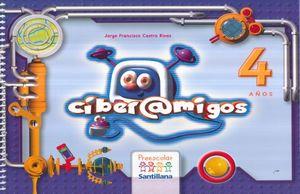 PAQ. CIBERAMIGOS 4 AÑOS. PREESCOLAR (LIBRO + CD)