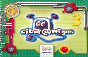 PAQ. CIBERAMIGOS 3 AÑOS. PREESCOLAR (LIBRO + CD)