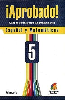 APROBADO 5 ESPAÑOL Y MATEMATICAS. PRIMARIA