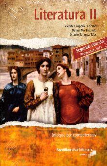 PAQ. LITERATURA II / ANTOLOGIA DE TEATRO Y POESIA. ENFOQUE POR COMPETENCIAS BACHILLERATO / 2 ED.