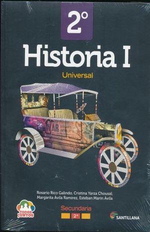 PAQ. HISTORIA UNIVERSAL 1 TODOS JUNTOS SEGUNDO GRADO SECUNDARIA