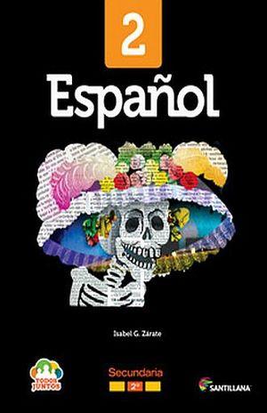 PAQ. ESPAÑOL 2 TODOS JUNTOS SECUNDARIA (INCLUYE CD)