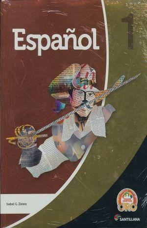 ESPAÑOL 1 TODOS JUNTOS ORO SECUNDARIA (INCLUYE CD)