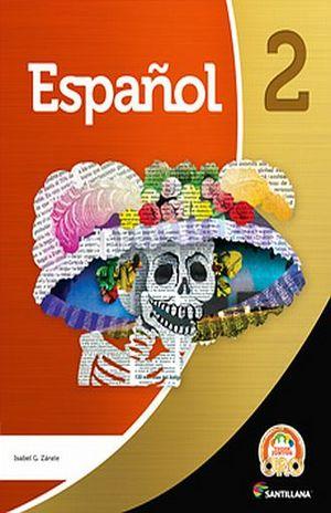 ESPAÑOL 2 TODOS JUNTOS ORO SECUNDARIA (INCLUYE CD)