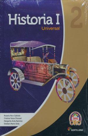 HISTORIA UNIVERSAL 1 TODOS JUNTOS ORO SEGUNDO GRADO SECUNDARIA (INCLUYE CD)
