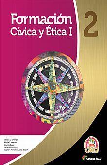 FORMACION CIVICA Y ETICA 1 TODOS JUNTOS ORO SEGUNDO GRADO SECUNDARIA (INCLUYE CD)
