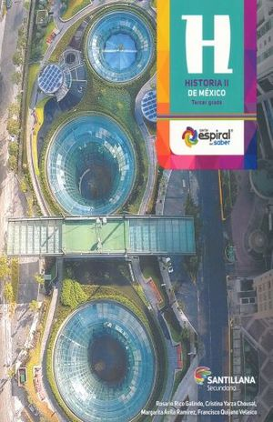 PAQ. HISTORIA DE MEXICO 2 ESPIRAL DEL SABER TERCER GRADO SECUNDARIA (LIBRO + CD)