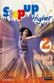 STEP UP HIGHER 2. STUDENTS BOOK (INCLUYE CD)