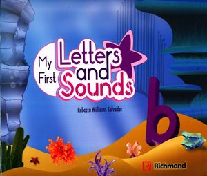 PAQ. MY FIRST LETTERS AND SOUNDS B (STUDENTS BOOK + CCD)