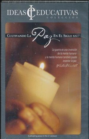 CULTIVANDO LA PAZ EN EL SIGLO XXI / DVD