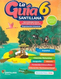 Paq. La guía Santillana 6 Primaria + Alas de papel + Auxiliar de Matemáticas + Educación Socioemocional