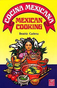 COCINA MEXICANA / MEXICAN COOKING (BILINGUE)