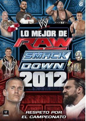 WWE LO MEJOS DE RAW Y SMACK. RESPETO POR EL CAMPEONATO / DVD