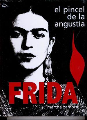 FRIDA. EL PINCEL DE LA ANGUSTIA / PD.