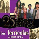 TERRICOLAS DE FREDDY FUENTES, LOS. 25 AÑOS DE EXITOS