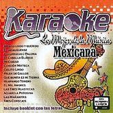 KARAOKE / LO MEJOR DE LA MUSICA MEXICANA