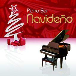 PIANO BAR NAVIDEÑO