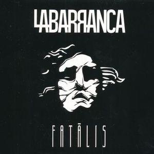FATALIS / LA BARRANCA