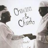 OMARA & CHUCHO