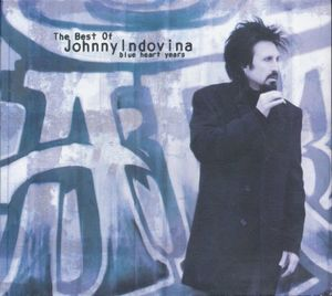 BEST OF JOHNNY INDOVINA BLUE HEART YEARS, THE