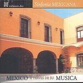 SINFONIA MEXICANA / VOL. 2 / MEXICO A TRAVES DE SU MUSICA