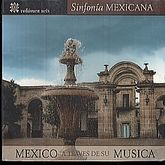 SINFONIA MEXICANA / VOL. 6 / MEXICO A TRAVES DE SU MUSICA