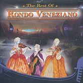 BEST OF RONDO VENEZIANO, THE