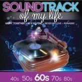 SOUNDTRACK OF MY LIFE 60S