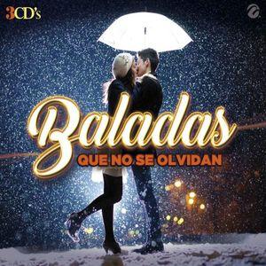 BALADAS QUE NO SE OLVIDAN / 3 CD