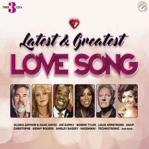 LATEST AND GREATEST LOVE SONGS / 3 CD