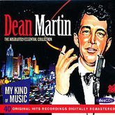 DEAN MARTIN. THE ABSOLUTELY ESSENTIAL COLLECTION