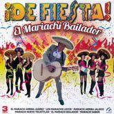 DE FIESTA EL MARIACHI BAILADOR (3 CDS)