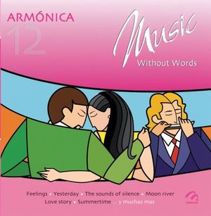 MUSIC WITHOUT WORDS / ARMONICA