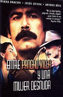 ENTRE PANCHO VILLA Y UNA MUJER DESNUDA / DVD