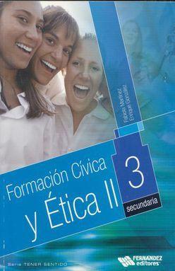 FORMACION CIVICA Y ETICA II. SECUNDARIA