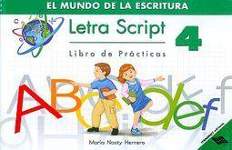 LETRA SCRIPT 4 LIBRO DE PRACTICAS. EL MUNDO DE LA ESCRITURA PRIMARIA