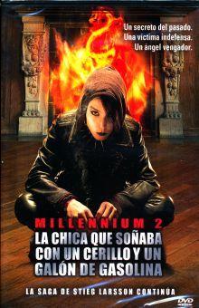 CHICA QUE SOÑABA CON UN CERILLO Y UN GALON DE GASOLINA, LA. MILLENNIUM 2 / DVD