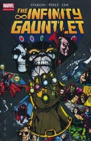 INFINITY GAUNTLET, THE. MARVEL MONSTER EDITION