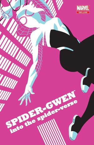 SPIDER-GWEN. INTO THE SPIDER-VERSE